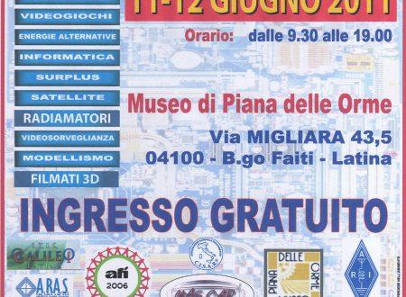 Fiera dell'elettronica, informatica e del radioamatore  Latina, Parco Museo di Piana delle Orme  11 e 12 giugno 2011